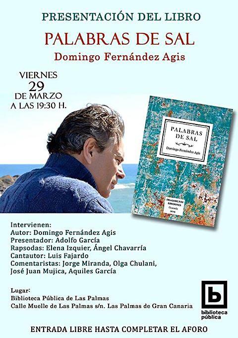 Cartel de la Presentación del libro ´Palabras de Sal´de Domingo Fernández Agis